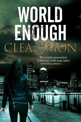 World Enough - Clea Simon, Simon