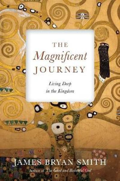 The Magnificent Journey - James Bryan Smith