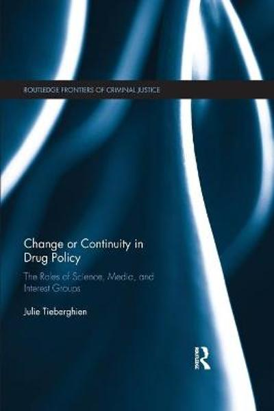 Change or Continuity in Drug Policy - Julie Tieberghien