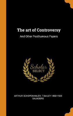 The Art of Controversy - Arthur Schopenhauer