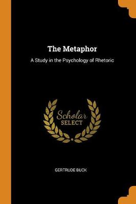 The Metaphor - Gertrude Buck