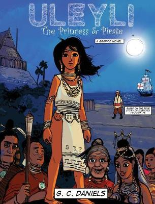Uleyli-The Princess & Pirate (a Junior Graphic Novel) - G C Daniels