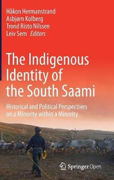 The Indigenous Identity of the South Saami - Hakon Hermanstrand