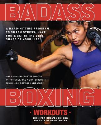 Badass Boxing Workouts - Jennifer Chieng