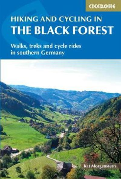 Hiking and Cycling in the Black Forest - Kat Morgenstern
