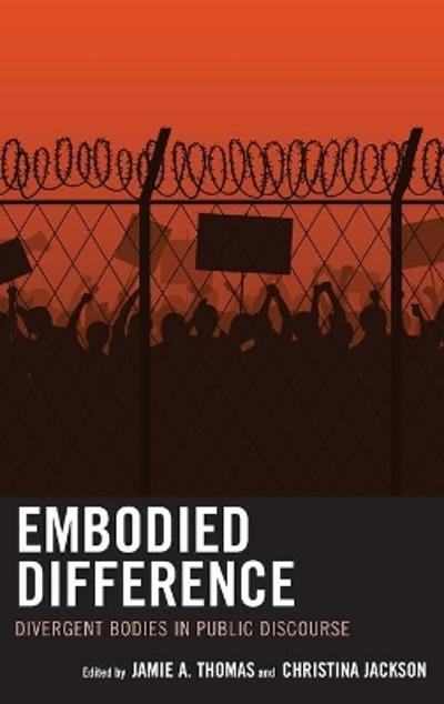 Embodied Difference - Jamie A. Thomas