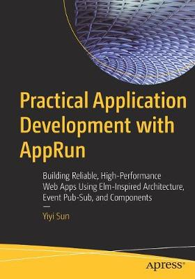 Practical Application Development with AppRun - Yiyi Sun