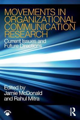 Movements in Organizational Communication Research - Jamie McDonald