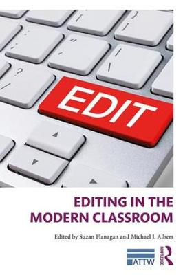 Editing in the Modern Classroom - Suzan Flanagan