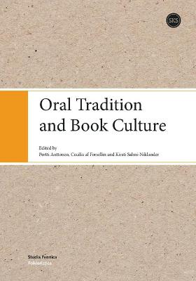 Oral Tradition and Book Culture - Pertti Anttonen