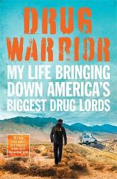 Drug Warrior - Jack Riley Mitch Weiss