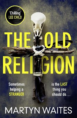 The Old Religion - Martyn Waites