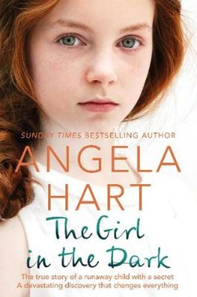 The Girl in the Dark - Angela Hart