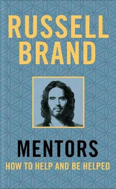 Mentors - Russell Brand