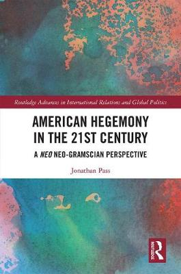 American Hegemony in the 21st Century - Jonathan Pass