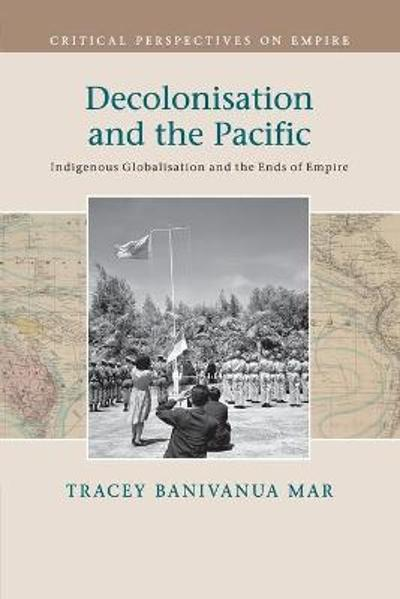 Critical Perspectives on Empire - Tracey Banivanua Mar