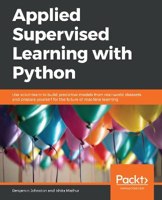 Applied Supervised Learning with Python - Clement Manger