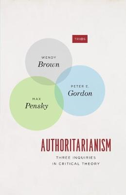 Authoritarianism - Wendy Brown