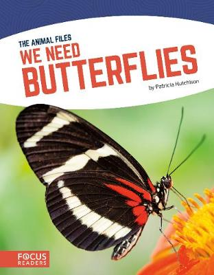 We Need Butterflies - Patricia Hutchison