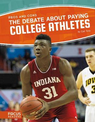 The Debate about Paying College Athletes - Gail Terp