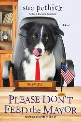 Please Don't Feed the Mayor - Sue Pethick