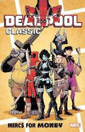 Deadpool Classic Vol. 23: Mercs For Money - Cullen Bunn Salva Espin Iban Coello