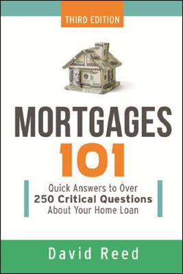 Mortgages 101 - Reed