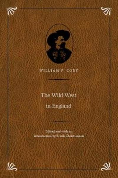 The Wild West in England - William F. Cody
