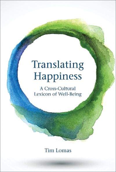 Translating Happiness - Tim Lomas