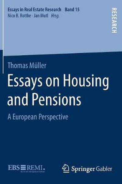 Essays on Housing and Pensions - Thomas Muller
