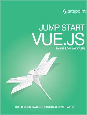 Jump Start Vue.js - Nilson Jacques