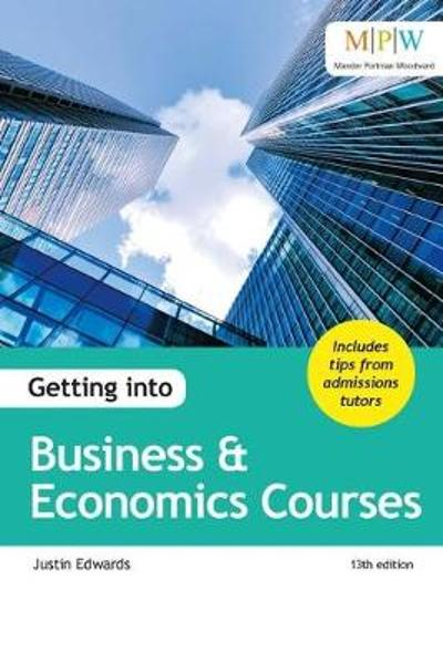 Getting into Business & Economics Courses - Justin Edwards
