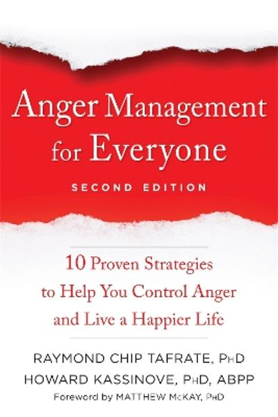 Anger Management for Everyone - Raymond Chip Tafrate
