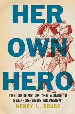 Her Own Hero - Wendy L. Rouse