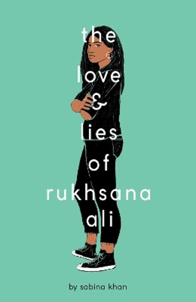 The Love and Lies of Rukhsana Ali - Sabina Khan