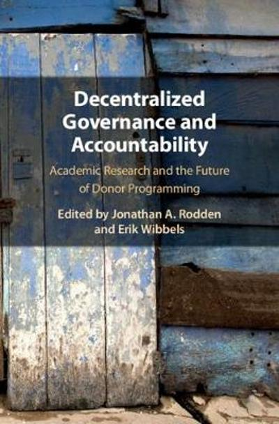 Decentralized Governance and Accountability - Jonathan A. Rodden