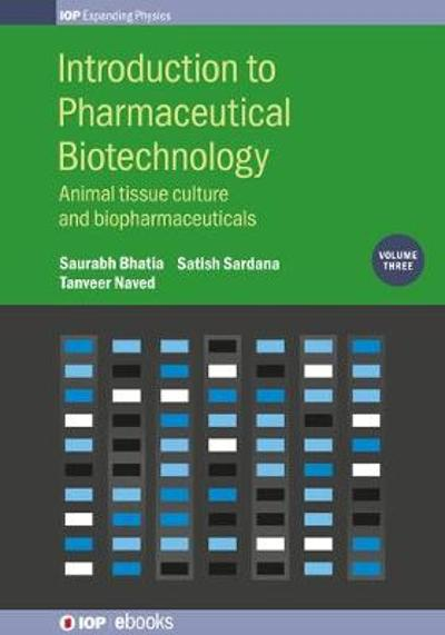 Introduction to Pharmaceutical Biotechnology, Volume 3 - Saurabh Bhatia