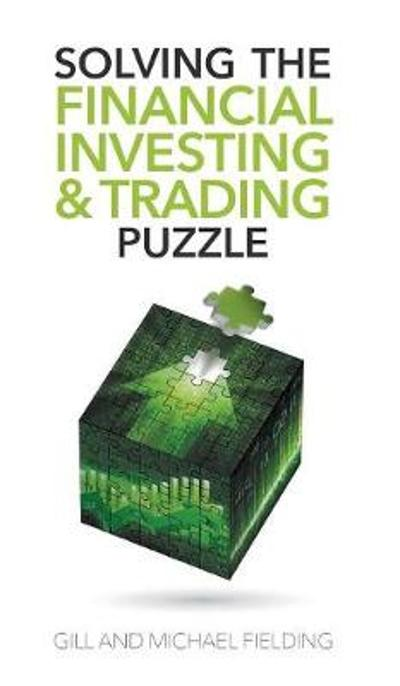 Solving the Financial Investing & Trading Puzzle - Gill Fielding