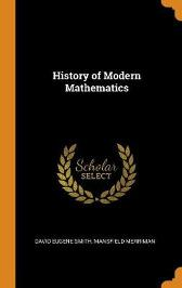 History of Modern Mathematics - Mansfield Merriman David Eugene Smith