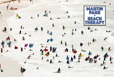 Martin Parr: Beach Therapy - Martin Parr