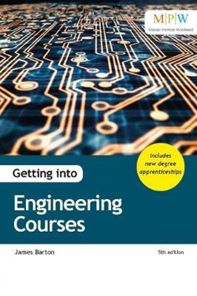 Getting into Engineering Courses - James Barton