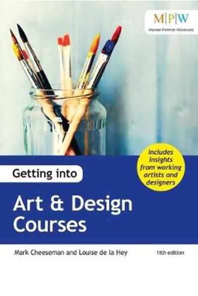 Getting into Art & Design Courses - Mark Cheeseman