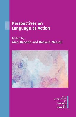 Perspectives on Language as Action - Mari Haneda