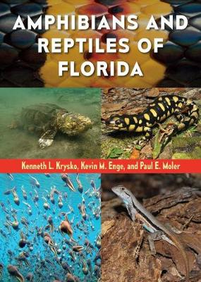 Amphibians and Reptiles of Florida - Kenneth L. Krysko