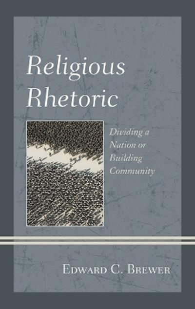 Religious Rhetoric - Edward C. Brewer