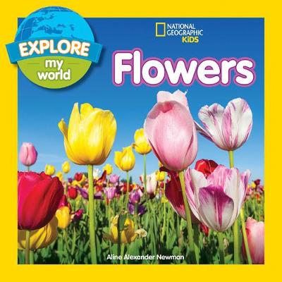 Flowers - National Geographic Kids