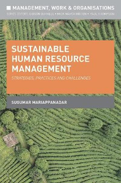 Sustainable Human Resource Management - Sugumar Mariappanadar