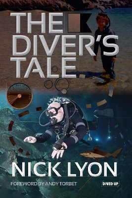 The Diver's Tale - Nick Lyon