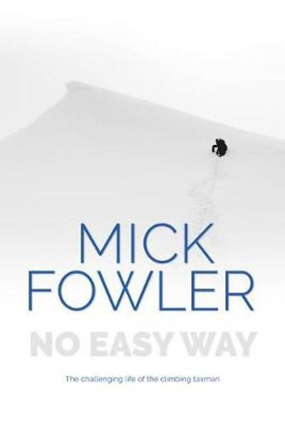 No Easy Way - Mick Fowler