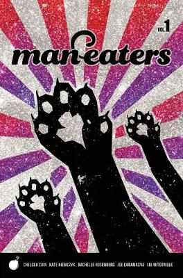 Man-Eaters Volume 1 - Chelsea Cain